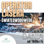Dania praca na produkcji jako operator lasera światłowodowego, Odder