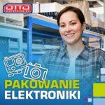 Pakowanie elektroniki – od zaraz praca w Holandii z językiem angielskim, Oostrum